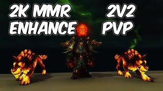 2k MMR (2v2) - 7.3.5 Enhancement Shaman PvP - WoW Legion