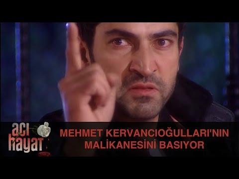 Mehmet, Kervancıoğulları'nın Malikanesini Basıyor - Acı Hayat 7.Bölüm