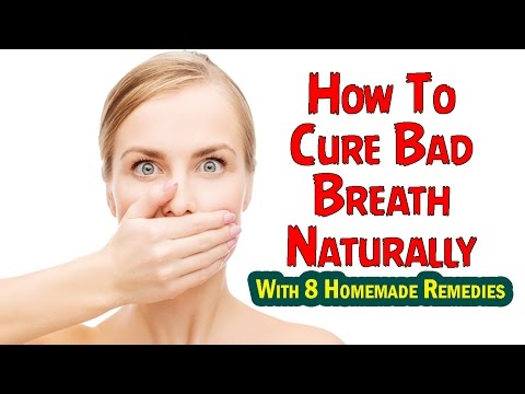 How To Cure Bad Breath Naturally With 8 Homemade Remedies #Halitosis Cure