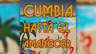 Cumbia Hasta el Amanecer - Mochilero ft. Tommi - (Lyrics video)