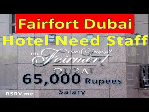 Fairmont Hotel New Jobs In Dubai Visa Will Provided | Hindi Urdu|