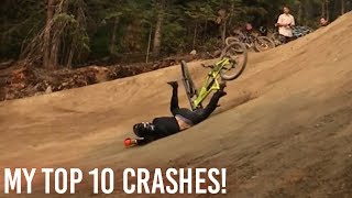 My Top 10 MTB Crashes!