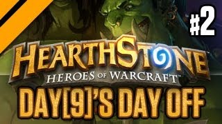 Day[9]'s Day Off - Hearthstone - Heroes of Warcraft - P2