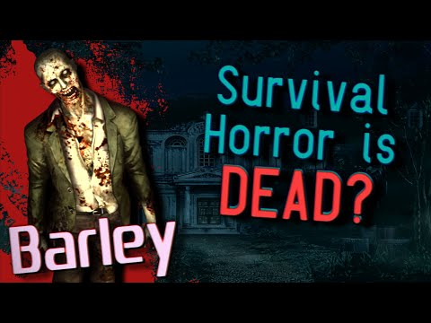Is Survival Horror Dead? 🔶 Barley