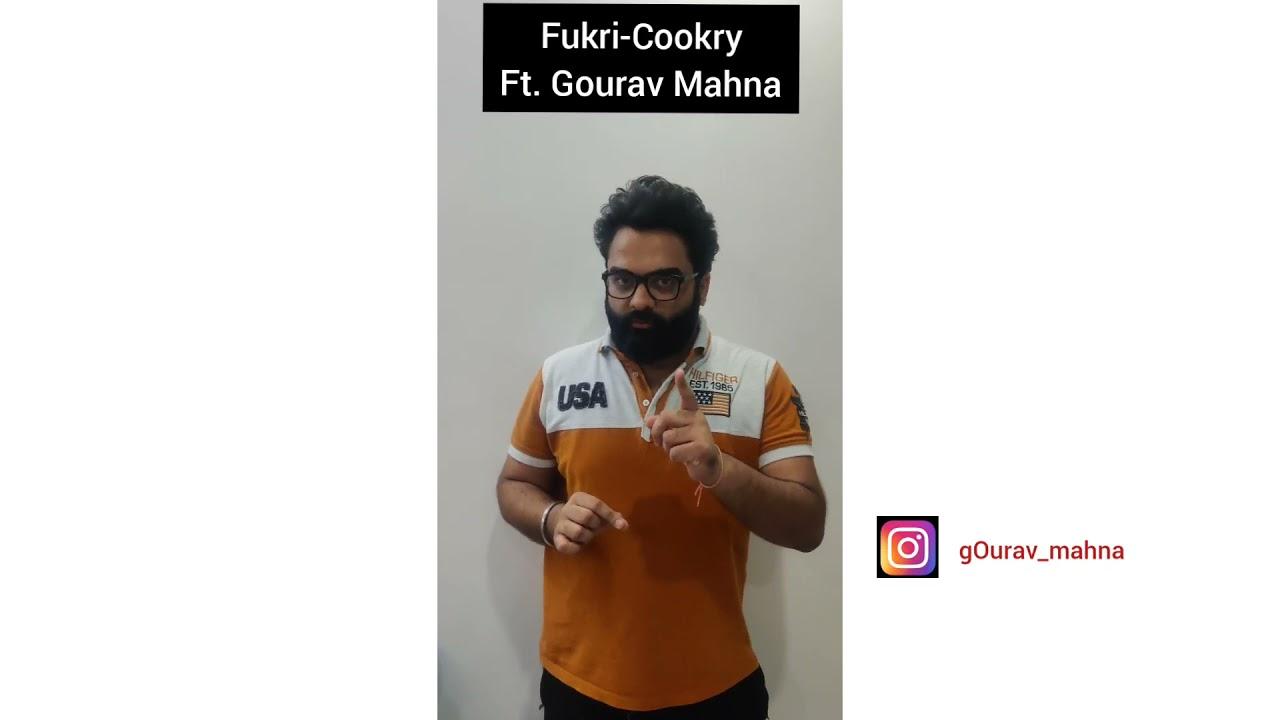 Fukri Cookri | Ep 1 | Funny Cooking Video | Gourav Mahna