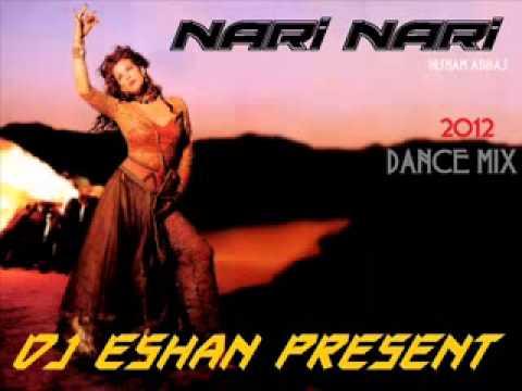 Nari Nari  Arabic - Dance Mix - Dj Eshan Present