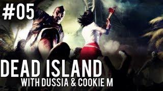 Dead Island - #05 Zajebista mama jest zajebista  [DusSia & Cookie M ]
