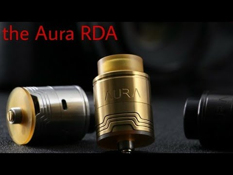 The Aura RDA by DJSLB Vapes and Digiflavor:  Review and Spotlight!