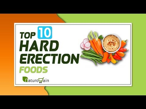 Get Harder Erections Naturally With 10 Foods and Supplements