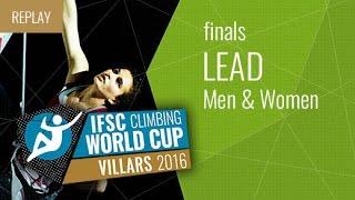 IFSC Climbing World Cup Villars 2016 - Lead - Finals - Men/Women