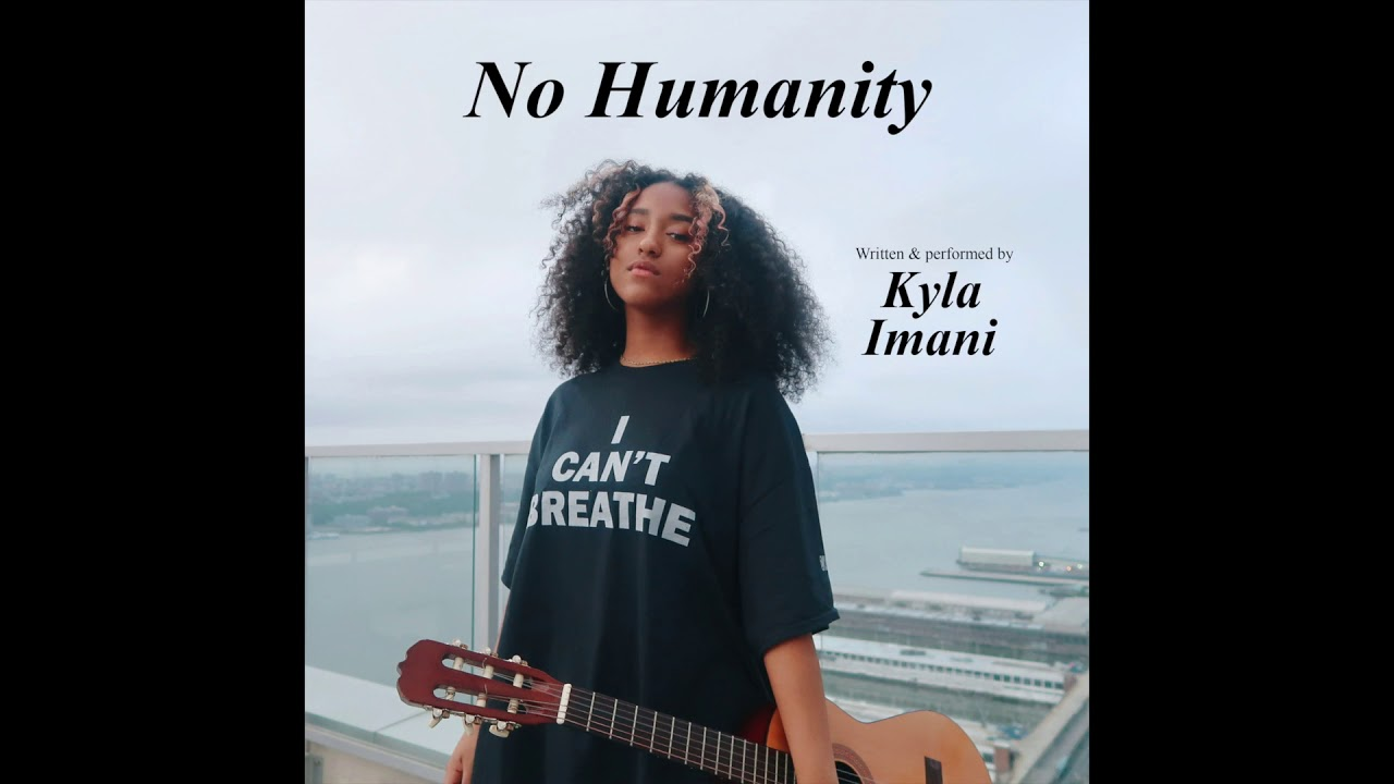 Kyla Imani - No Humanity [Official Audio]