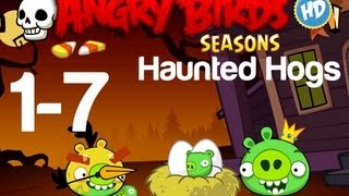 Angry Birds Seasons - Level 1-7 Haunted Hogs 3 Star Walkthrough | WikiGameGuides