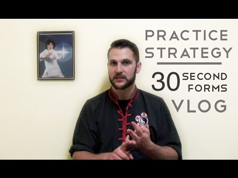 Practice Strategy for Martial Arts : 30 Second Forms
