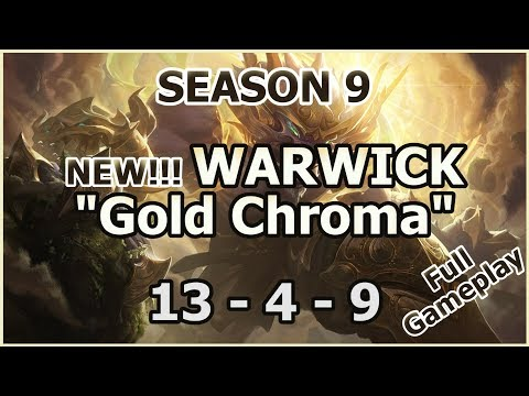 "S9 - New Warwick ""Gold Lunar Guardian Chroma"" - Season 9 Walkthrough (League of Legends Gameplay)"