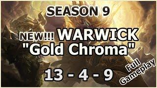 "S9 - New Warwick ""Gold Lunar Guardian Chroma"" - Season 9 Walkthrough (League of Legends Gameplay)"