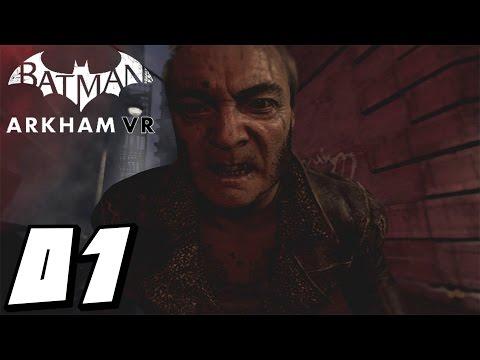 Batman: Arkham VR - Episode 1: Origins