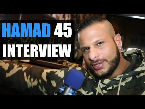 HAMAD 45 INTERVIEW: MUNDPROPAGANDA, PA SPORTS, FARD, FARID B