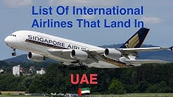 List Of International Airlines That Land In UAE 🇦🇪 [2018]