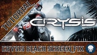 Crysis Black Screen REAL FIX!! Works for Windows 8.1 and for your AMD FX Chip