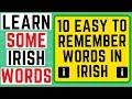 The Irish Language - 10 Easy To Remember Words