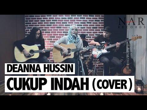 Deanna Hussin - Cukup Indah (Cover)