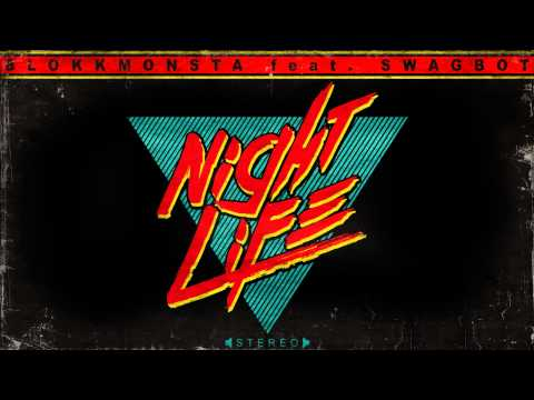 Blokkmonsta - Nightlife feat. Swagbot (2014 Freetrack)