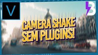 Camera Shake no Vegas Pro - DO JEITO CERTO e SEM PLUGINS!