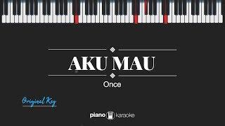 Download Mp3 Aku Mau  Original Key  Once  Karaoke Piano Cover