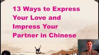 13 Ways to Say I Love You in Chinese (And Impress Your Partner)