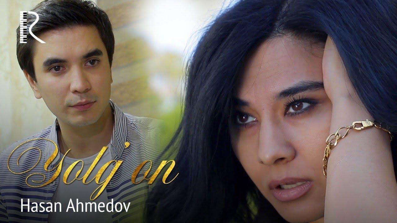 Hasan Ahmedov - Yolg'on | Хасан Ахмедов - Ёлгон