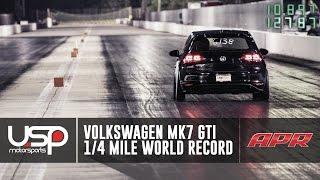 VW MK7 GTI WORLD RECORD - 10.89 @ 127MPH | Tyler Aul | USP Motorsports x APR