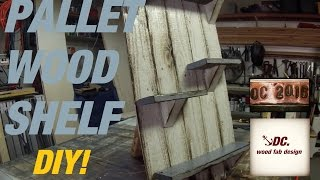 DC. Pallet Wood Shelf. DIY