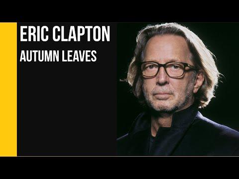 Eric Clapton - Autumn Leaves  sub Español +