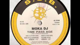 MOKA DJ - TIME PASS AGE