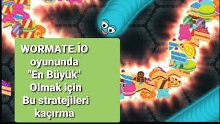 Wormate.io Oyunu Strateji Önerileri
