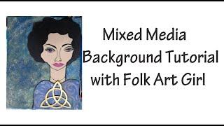Mixed Media Tutorial with Folk Art Girl #mixedmediaarttutorials  #kellydonovan  #plaidcrafts