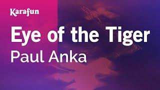 Karaoke Eye Of The Tiger (Cover of Survivor) - Paul Anka *