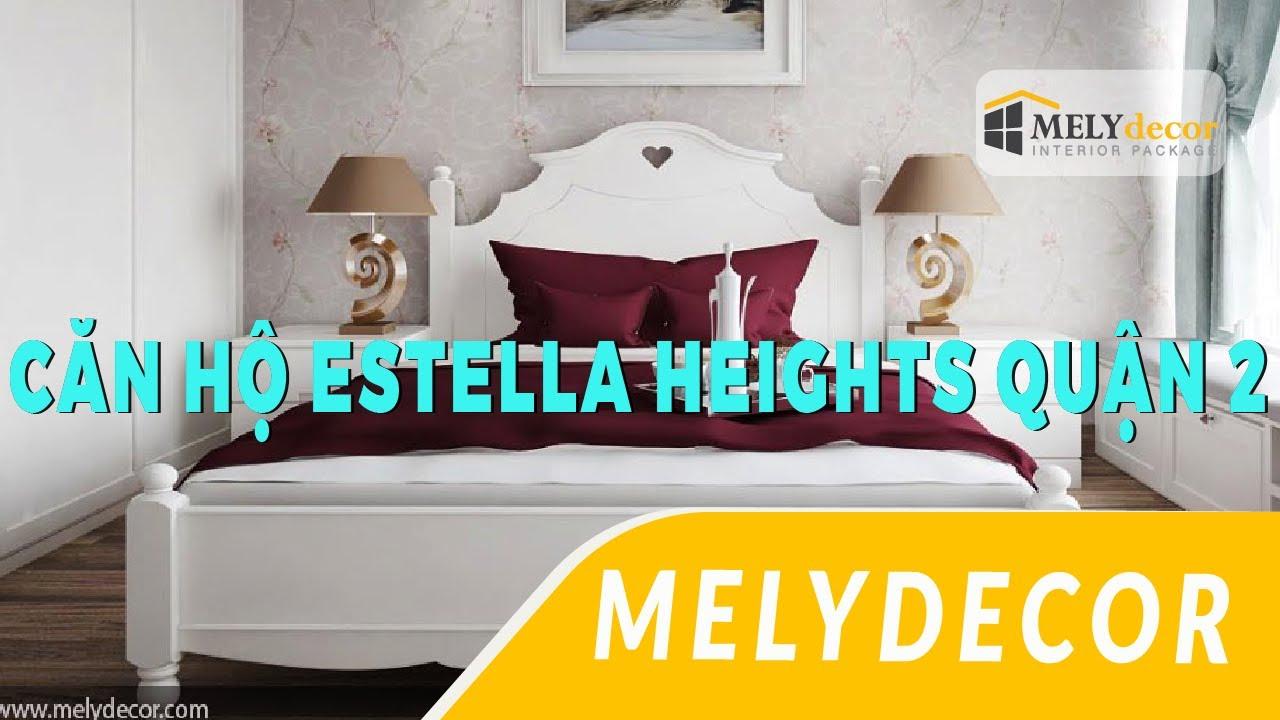 Thiết kế nội thất căn hộ Estella Heights Quận 2- Melydecor