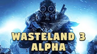 Wasteland 3 Alpha - Combat Gameplay - First Look at the Game!