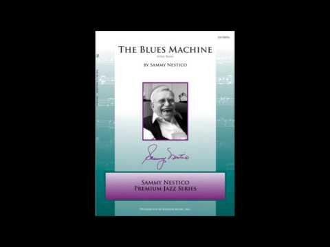 The Blues Machine by Sammy Nestico