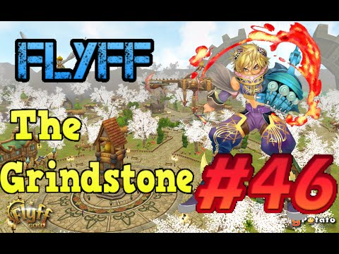 [Grindstone] Flyff - Episode 46: Lusaka Crystal Weapons!