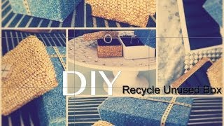 Creative Craft - Diy: Recycle Unused Box Into Jewelry Box