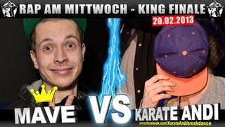 RAP AM MITTWOCH: Mave vs Karate Andi 20.02.13 BattleMania King Finale (5/5) GERMAN BATTLE