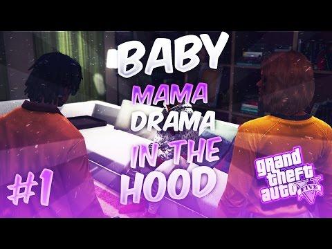 "GTA 5 ONLINE ""BABY MAMA DRAMA IN DA HOOD"" EP. 1 - NEW BOY"