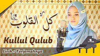 Kullul Qulub Cover by Zitni Ilma