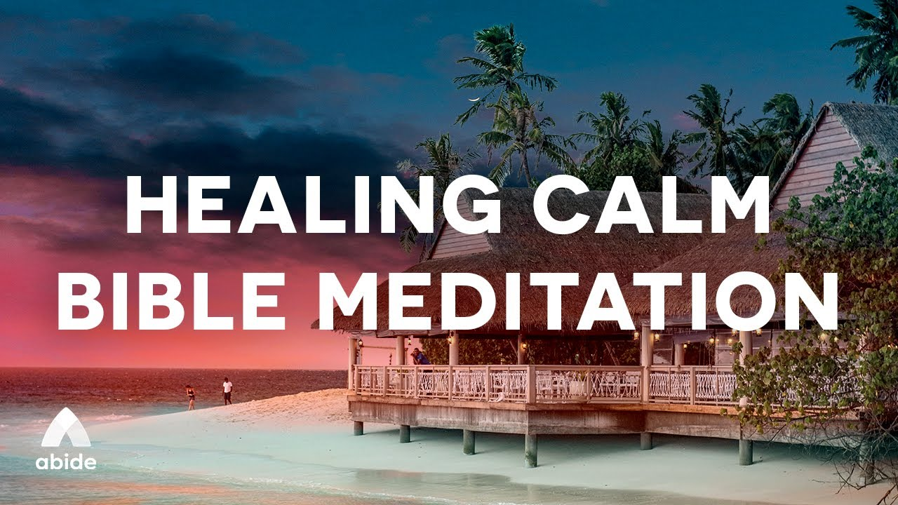 Download HEALING CALM Spoken Word Bible Meditation + Sleep Music For Anxiety, OCD, Depression or Pain Relief