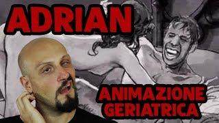 ADRIAN - Animazione GERIATRICA