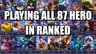 PLAYING ALL 87 HERO IN RANKED PART 1 OF 2