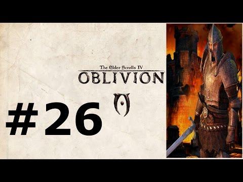 Let's Play The Elder Scrolls IV Oblivion Imperial Legion Veteran W/ Arrancar #26 Infested Mine