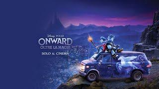 ONWARD - Oltre la magia | Trailer Ufficiale Italiano | Dal 19 agosto al cinema